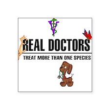 Real Doctors-- Square Stickerxt