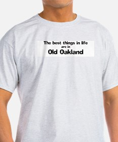 Old Oakland: Best Things Ash Grey T-Shirt