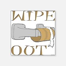 Wipe Out Square Sticker