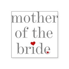 Mother of the Bride Square Sticker