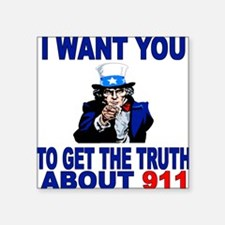 I Want You To Get The Truth About 911 Square Stick