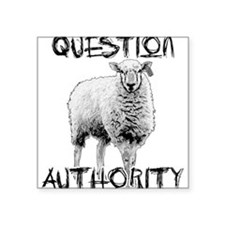 Question Authority Square Sticker