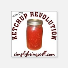 Join the Ketchup Revolution Square Sticker