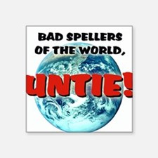 """Bad Spellers"" - Square Sticker"