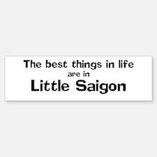 Little Saigon: Best Things Bumper Bumper Bumper Sticker