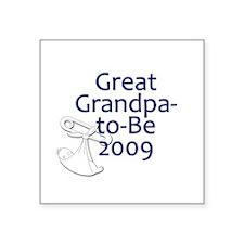 Great Grandpa-to-Be 2009 Square Sticker