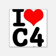 I Love C4 Square Sticker