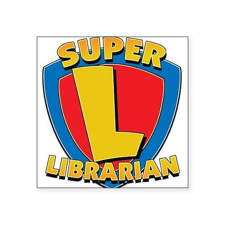 Super Librarian Square Sticker