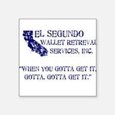 El Segundo... Square Sticker