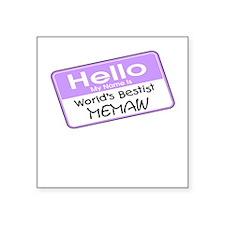 World's Bestist Memaw Square Sticker