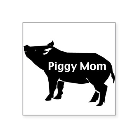 Piggy Mom Square Sticker