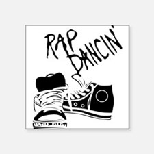 Rap Dancin' Square Sticker