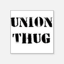 Union T Original Union Thug Square Sticker