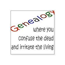 Genealogy Confusion (black) Square Sticker