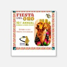 Fiesta del Oro Square Sticker