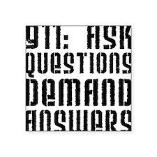 911: Demand Answers Square Sticker