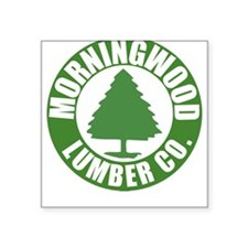 Morning Wood Lumber Co. Square Sticker