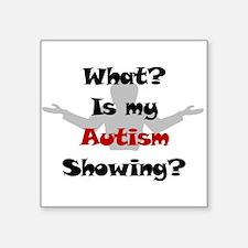 What? Autism Square Sticker