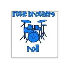 Little Brothers Roll DRUMS Square Sticker
