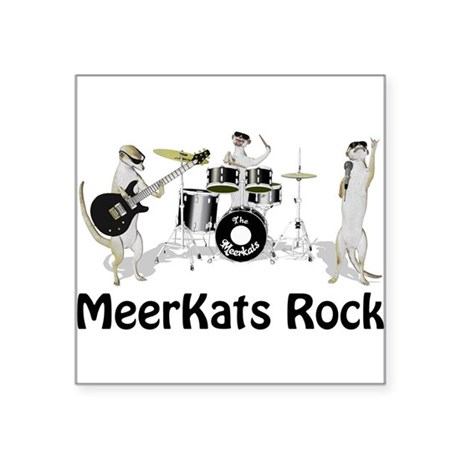 Meerkats Rock Square Sticker