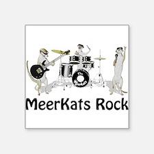 Meerkats Rock Square Sticker