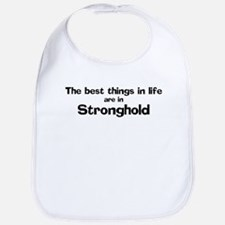 Stronghold: Best Things Bib