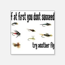 If at first you dont succeed, Square Sticker