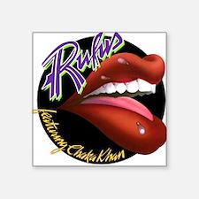 Rufus Featuring Chaka Khan Square Sticker