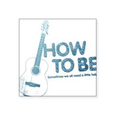 Official How To Be Square Sticker (alt8)