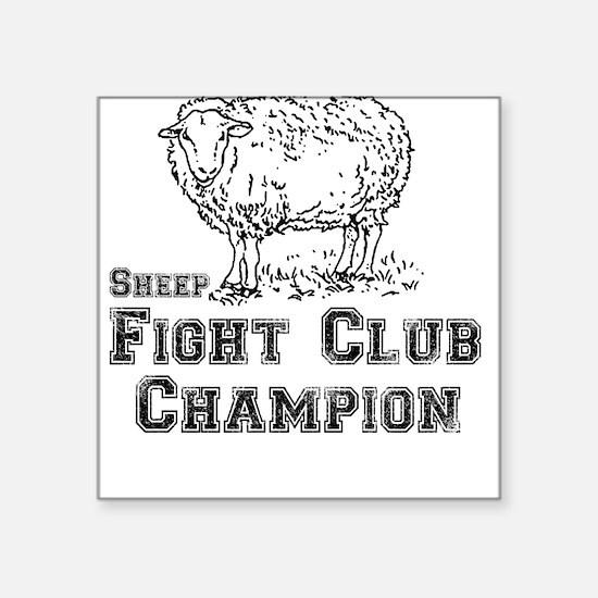 Fight Club Champ Square Sticker