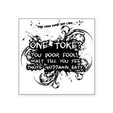 One Toke Square Sticker