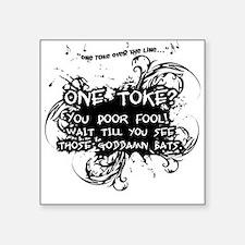 One Toke Square Sticker