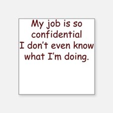 School is Confidential Square Sticker