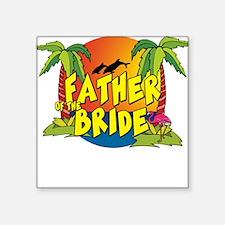 Father of the Bride Square Sticker