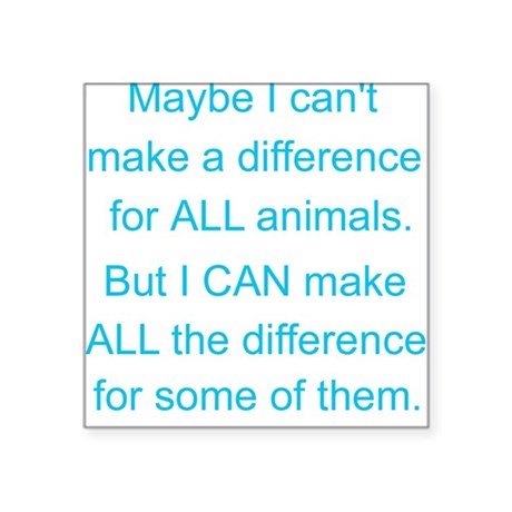 Make a difference! Square Sticker