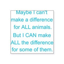 Make a difference! Square Sticker