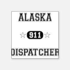 Alaska Dispatcher Square Sticker