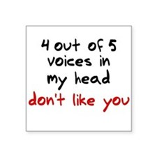 Voices In My Head Square Sticker