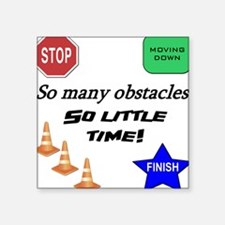 Obstacles Square Sticker