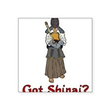 Got Shanai? Square Sticker