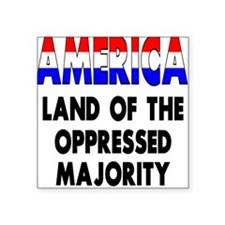 Oppressed Majority Square Sticker