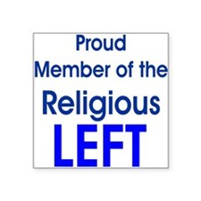 Proud Member of Religious LEFT Square Sticker