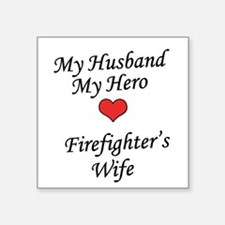 Firefighter's Wife Square Sticker