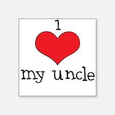 I Love My Uncle Square Sticker