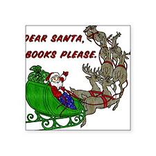 Dear Santa - Adult Printing Square Sticker