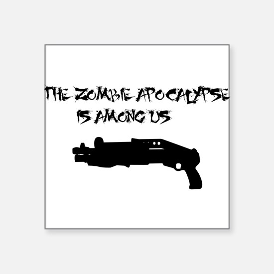 Zombie Apocalypse Square Sticker
