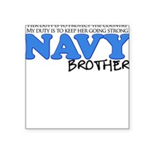 My Duty: Navy Brother Square Sticker