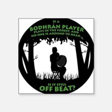Bodhran in the Forest Square Sticker