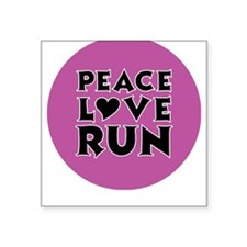 Peace Love Run Square Sticker