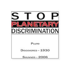 Planetary Discrimination Square Sticker